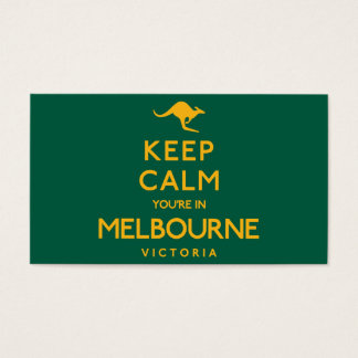 Keep Calm You're in Melbourne! Business Card
