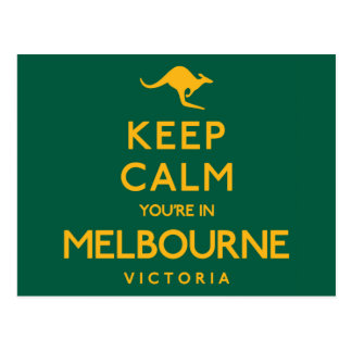 Keep Calm You're in Melbourne! Postcard