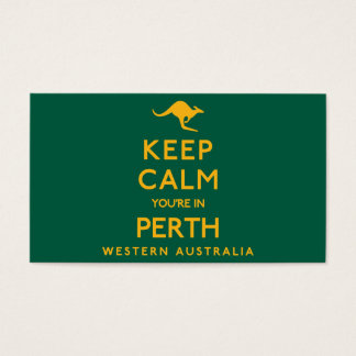 Keep Calm You're in Perth! Business Card