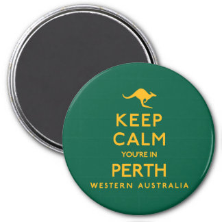 Keep Calm You're in Perth! Magnet