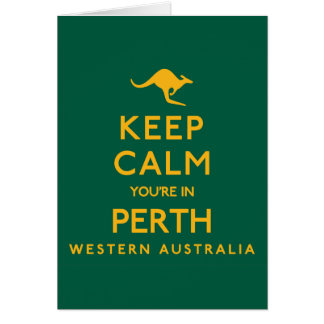 Keep Calm You're in Perth! Note Card