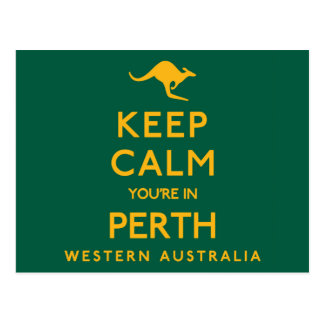 Keep Calm You're in Perth! Postcard