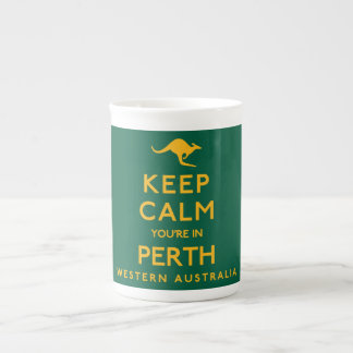 Keep Calm You're in Perth! Tea Cup