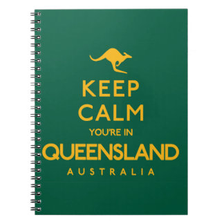 Keep Calm You're in Queensland! Notebooks