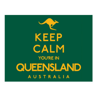 Keep Calm You're in Queensland! Postcard