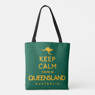 Keep Calm You're in Queensland! Tote Bag