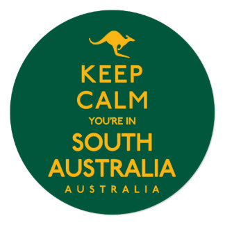 Keep Calm You're in South Australia! Card