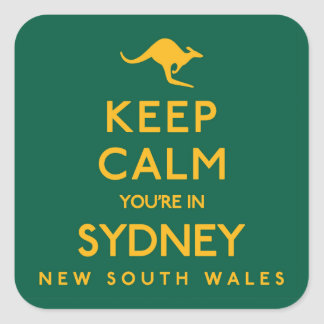 Keep Calm You're in Sydney! Square Sticker