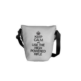 KEEP CALMD AND USE THE HIGH POWERED RIFLE MESSENGER BAG