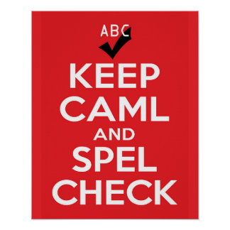 Keep Caml and Spel Check Poster