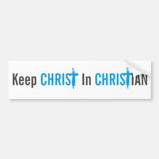 Keep Christ In Christian Bumper Sticker