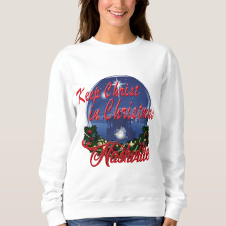 Keep Christ in Christmas Women's Sweatshirt