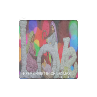 Keep Christ n Christmas with the Nativity and Love Stone Magnet