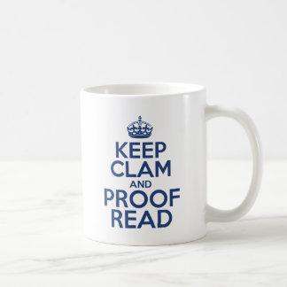 Keep Clam and Proof Read Coffee Mug