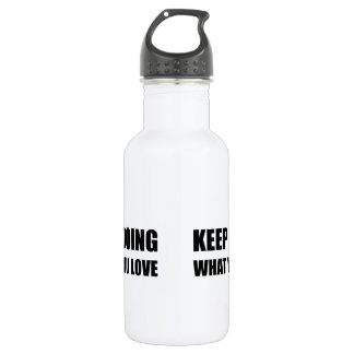 Keep Doing What You Love 532 Ml Water Bottle