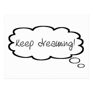 Keep Dreaming Encouragement Cute Thought Bubble Postcard