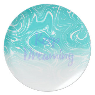Keep Dreaming Typography on Liquid Marble Design Plate