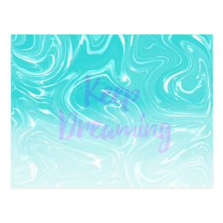 Keep Dreaming Typography on Liquid Marble Design Postcard