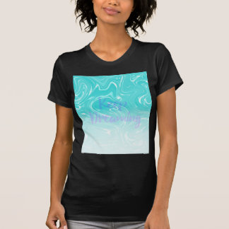 Keep Dreaming Typography on Liquid Marble Design T-Shirt