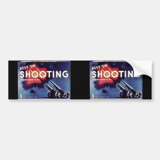 Keep 'Em Shooting Bumper Stickers