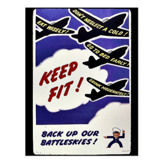 Keep Fit, Back Up Our Battleskies Post Card