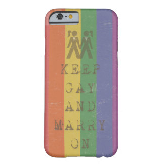 Keep Gay & Marry - for Her Barely There iPhone 6 Case