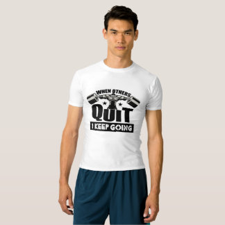keep going athletic wear T-Shirt