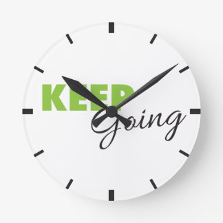 Keep Going - Inspirational Workout Saying Round Clock