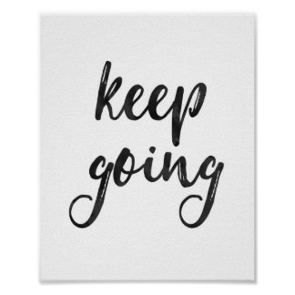 Keep Going - Quote Poster
