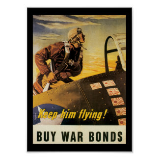 Keep Him Flying World War II Poster