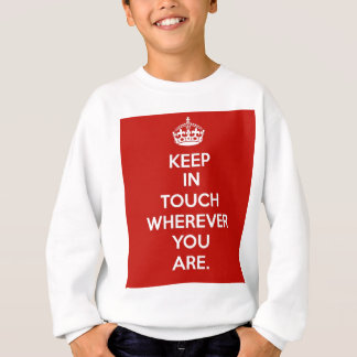 Keep in Touch Sweatshirt
