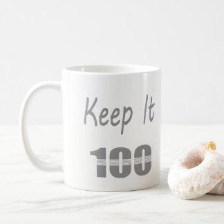 Keep It 100 Coffee Mug