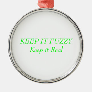 KEEP IT FUZZY KEEP IT REAL CHRISTMAS Silver-Colored ROUND DECORATION