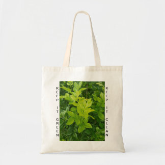 """KEEP IT GREEN KEEP IT CLEAN"" Green Bush Tote Bag"