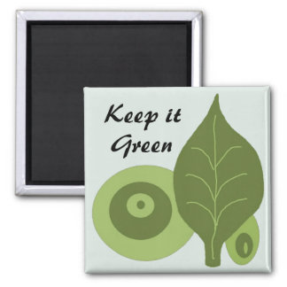 Keep it Green - magnet