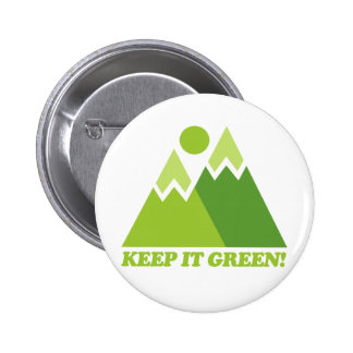 Keep it Green Mountains Pin