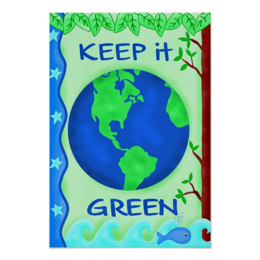 Keep It Green Planet Earth Environment Eco Poster