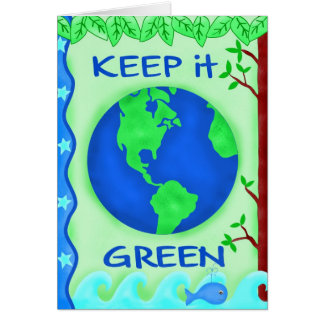 Keep It Green Save Earth Environment Art Note Card