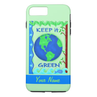 Keep It Green Save Earth Environment Art Custom iPhone 8 Plus/7 Plus Case