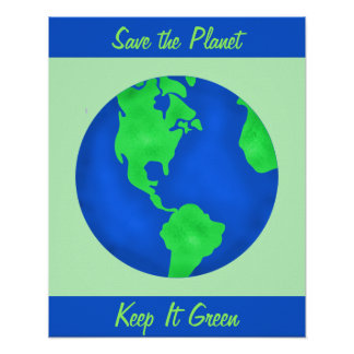 Keep It Green Save Earth Environment Art Custom Poster