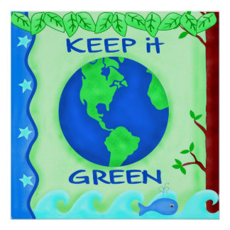 Keep It Green Save Earth Environment Art Poster