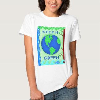 Keep It Green Save Earth Environment Art T Shirt