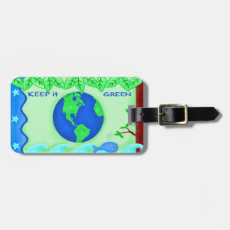 Keep It Green Save Earth Environment Art Travel Bag Tag