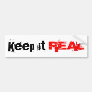 Keep it REAL Bumper Sticker
