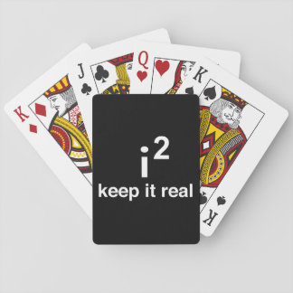Keep It Real Playing Cards
