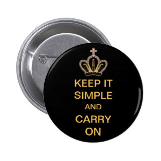 Keep it Simple and Carry On 6 Cm Round Badge