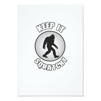 Keep it Squatchy Bigfoot Funny Sasquatch Card