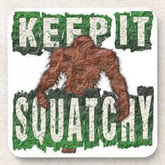 KEEP IT SQUATCHY COASTER
