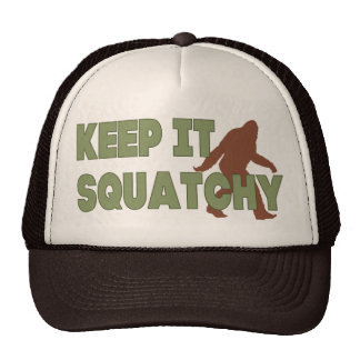 Keep It Squatchy Trucker Hats