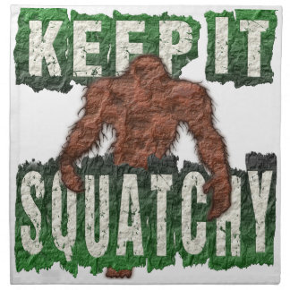 KEEP IT SQUATCHY NAPKIN